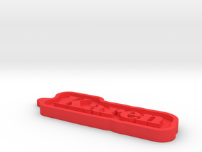 Karen Name Tag in Red Processed Versatile Plastic