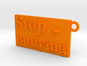 Stop Bullying Keychain in Orange Processed Versatile Plastic