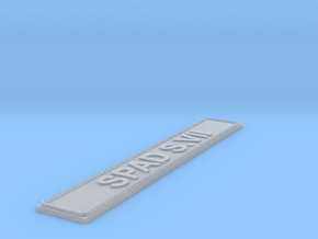Nameplate SPAD S.VII in Smoothest Fine Detail Plastic