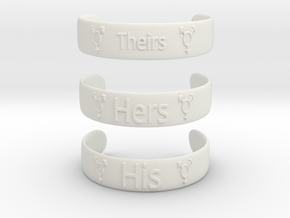 Her His Theirs Bracklets 9.5 inch in White Natural Versatile Plastic: Large