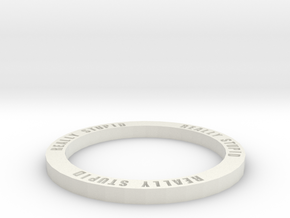 Fantasy Football Really Stupid ring marker 30mm fo in White Natural Versatile Plastic