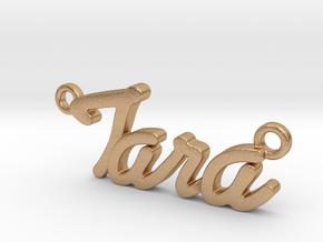 Name Pendant - Tara in Natural Bronze