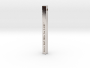 "Vertical Bar Pendant ""There's no place like home"" in Platinum"