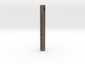 "Vertical Bar Pendant ""You are strong than your thi in Polished Bronzed-Silver Steel"