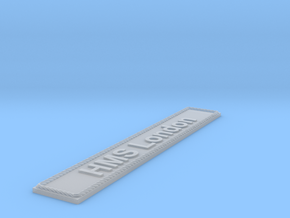 Nameplate HMS London in Smoothest Fine Detail Plastic