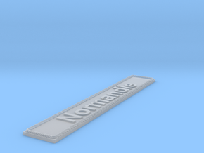 Nameplate Normandie in Smoothest Fine Detail Plastic