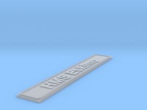 Nameplate HMS Eskimo in Smoothest Fine Detail Plastic