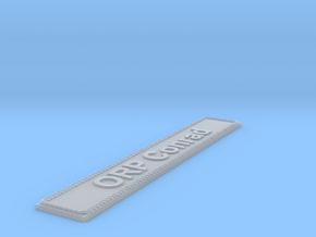 Nameplate ORP Conrad in Smoothest Fine Detail Plastic