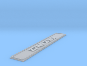 Nameplate SPAD S.XIII (10 cm) in Smoothest Fine Detail Plastic
