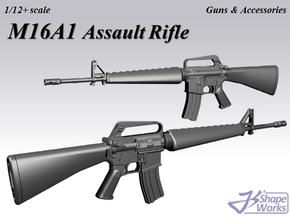 1/12+ M16A1 Assault Rifle in Smoothest Fine Detail Plastic: 1:12