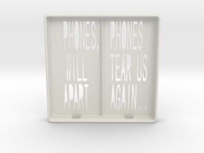 Incommunicado Case - 'Phones Will Tear Us Apart' in White Natural Versatile Plastic