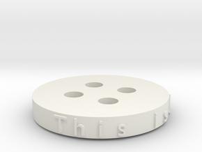 Generated button in White Natural Versatile Plastic
