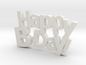 Happy Birthday :) in White Natural Versatile Plastic