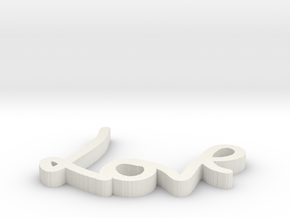 Love Sign in White Strong & Flexible