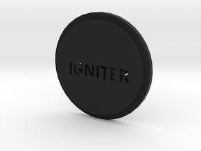 Pommel Insert Saying Igniter in Black Strong & Flexible