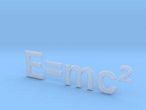 E=mc^2 in Smooth Fine Detail Plastic