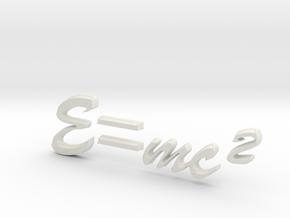 E=mc^2 3D B in White Natural Versatile Plastic