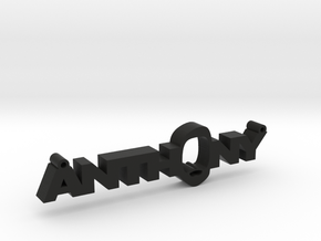 Anthony Nametag in Black Natural Versatile Plastic