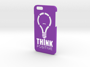 Think Positive for iPhone 6 in Purple Processed Versatile Plastic
