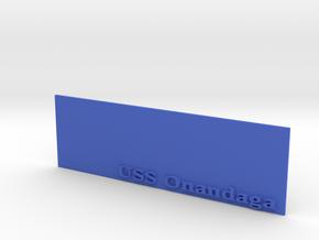 Base for 1/600 USS Onondaga in Blue Processed Versatile Plastic