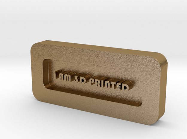 Paper Weight - I AM 3D PRINTED  in Polished Gold Steel