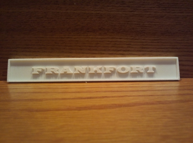 "1:24 Frankfort Sign 4"" 3d printed As printed"