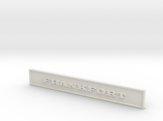 "1:24 Frankfort Sign 4"" 3d printed"