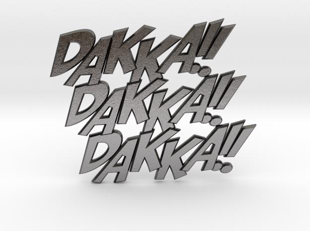 Dakka Dakka Dakka in Polished Nickel Steel