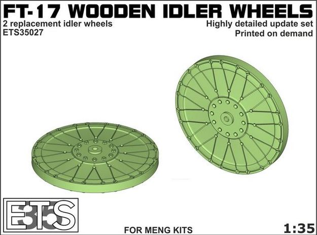 ETS35027 - FT-17 Idler (wooden) [1:35] in Frosted Ultra Detail