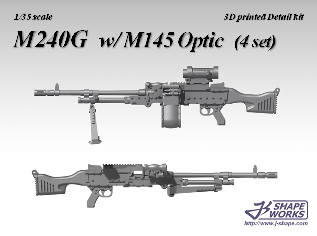 1/35 M240G w/ M145 Optic (4 set)  in Smoothest Fine Detail Plastic