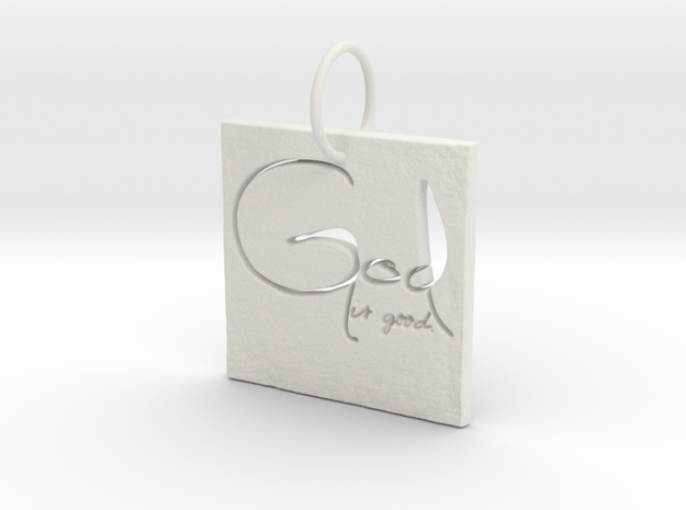 God is Good Pendant in White Strong & Flexible