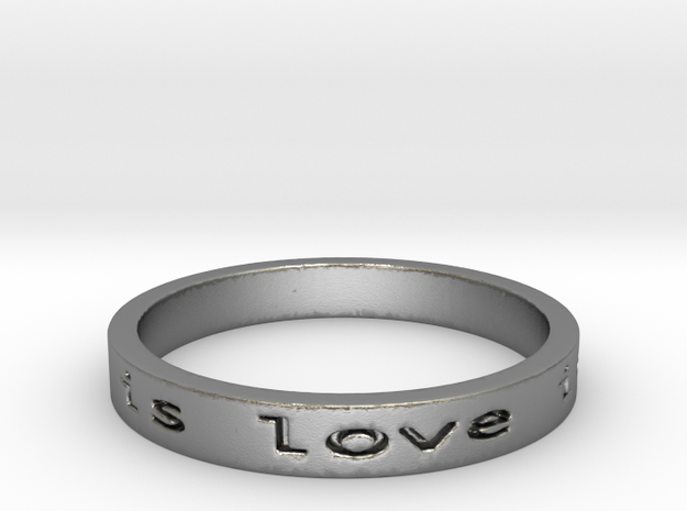 love is all you need  mon Ring Size 8.25 in Raw Silver