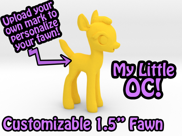 "My Little OC: Faun 1.5"" in Yellow Processed Versatile Plastic"
