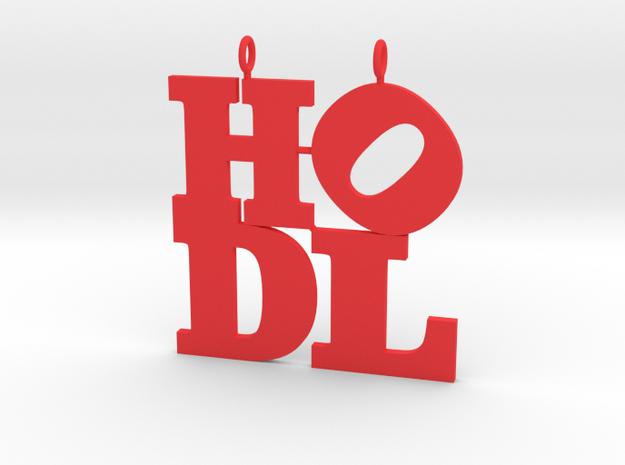 HODL pendant in Red Processed Versatile Plastic