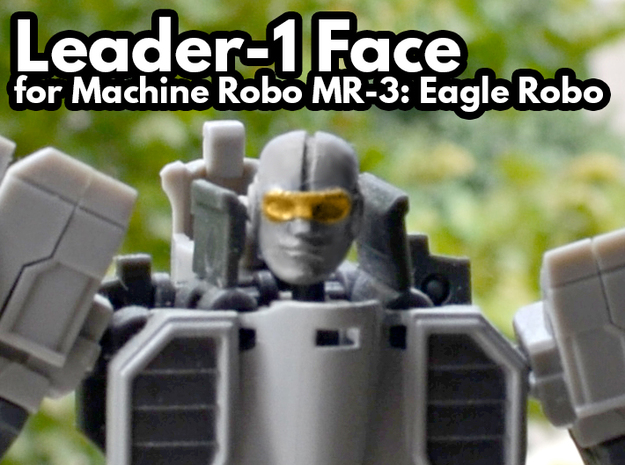 Leader-1 Head for MR-03 Eagle Robo in Smooth Fine Detail Plastic