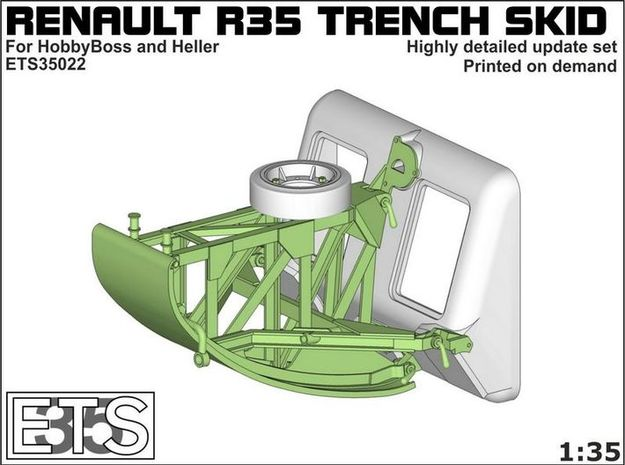 ETS35022 - Renault R35 Trench Skid #1 [1:35] in Smooth Fine Detail Plastic