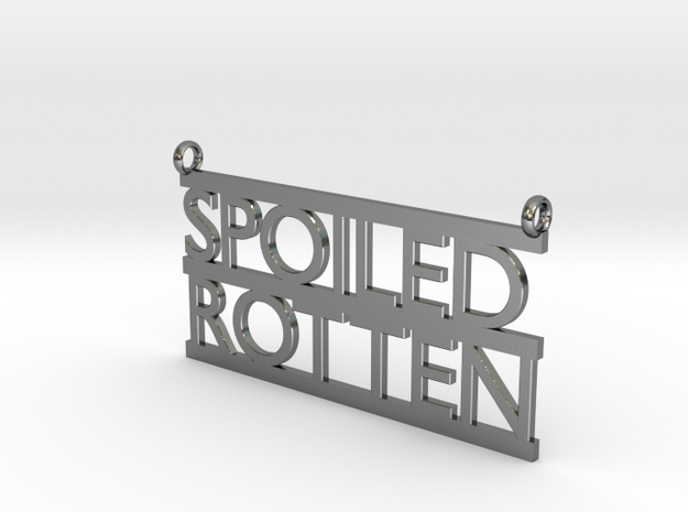 Spoiled Rotten Pendant in Polished Silver