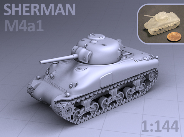 1/144 - SHERMAN M4A1 TANK in Smooth Fine Detail Plastic