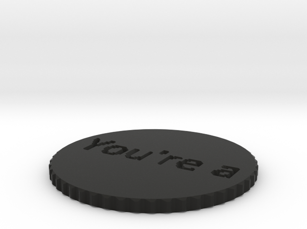 by kelecrea, engraved: You're awesome 3d printed