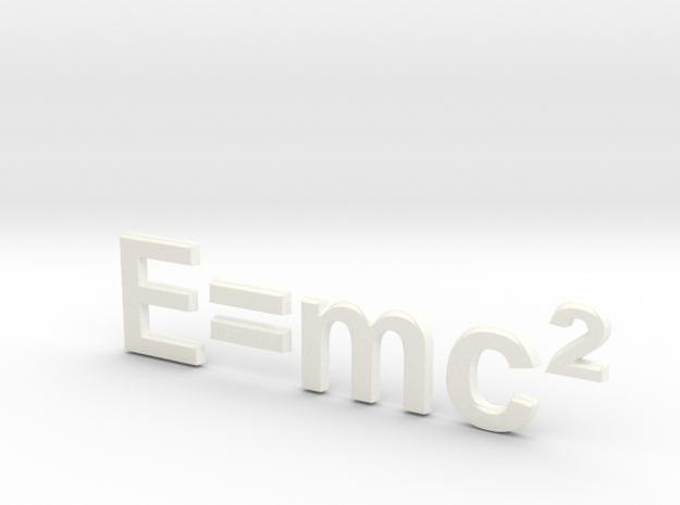 E=mc^2 80mm 3D in White Processed Versatile Plastic