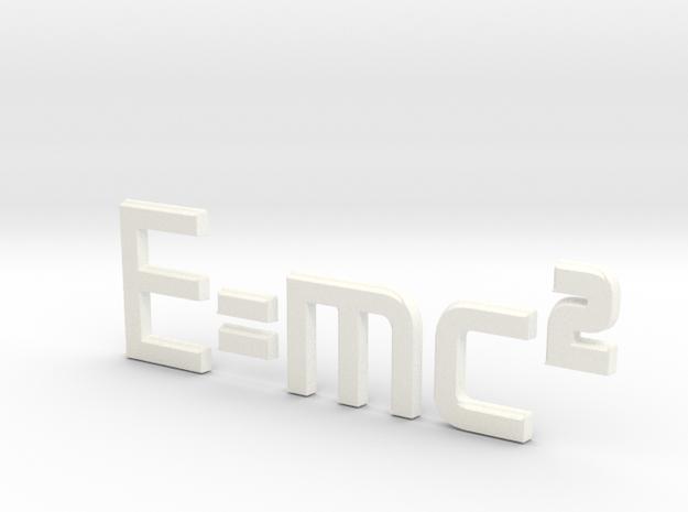 E=mc^2 3D in White Processed Versatile Plastic