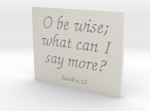 O be wise in White Natural Versatile Plastic