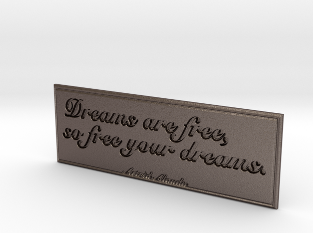 Dreams are free in Polished Bronzed Silver Steel