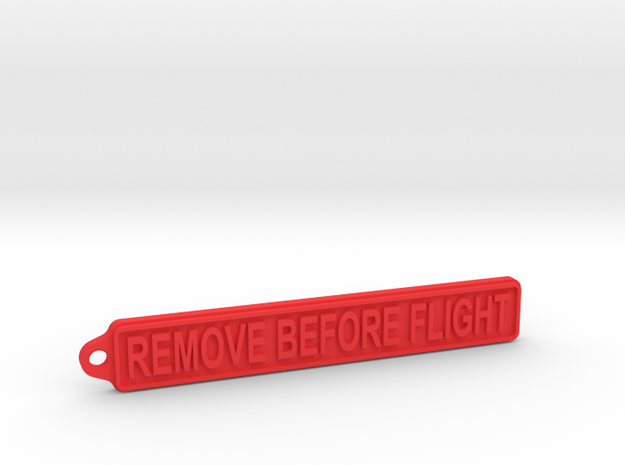 Remove Before Flight Tag in Red Processed Versatile Plastic