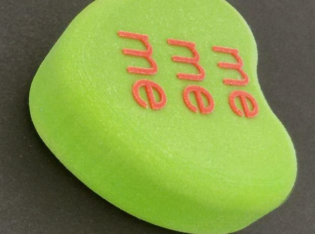 "Candy Heart ""me me me"" - Green/Red 3d printed Bottom"