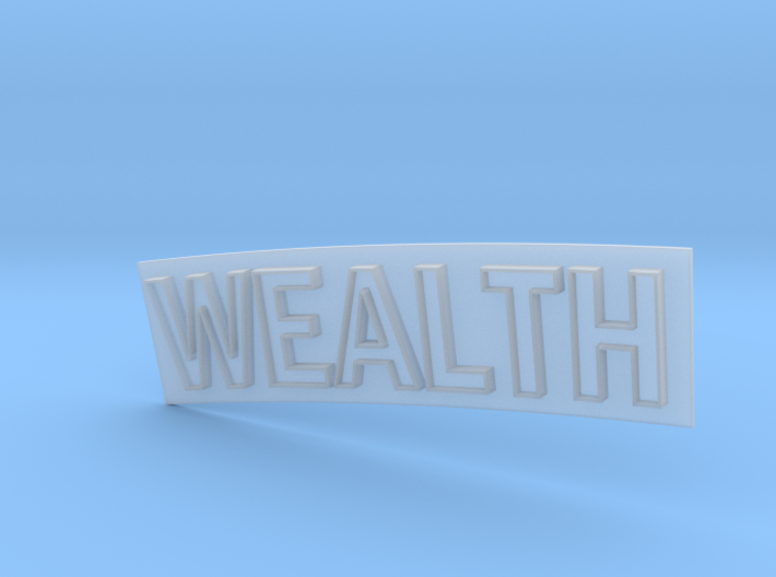 WEALTH 3d printed