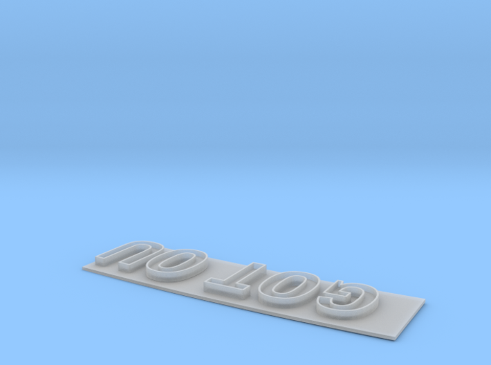 """GOT OU"" Modesto Arch Alternative Slogan 1:48 3d printed"