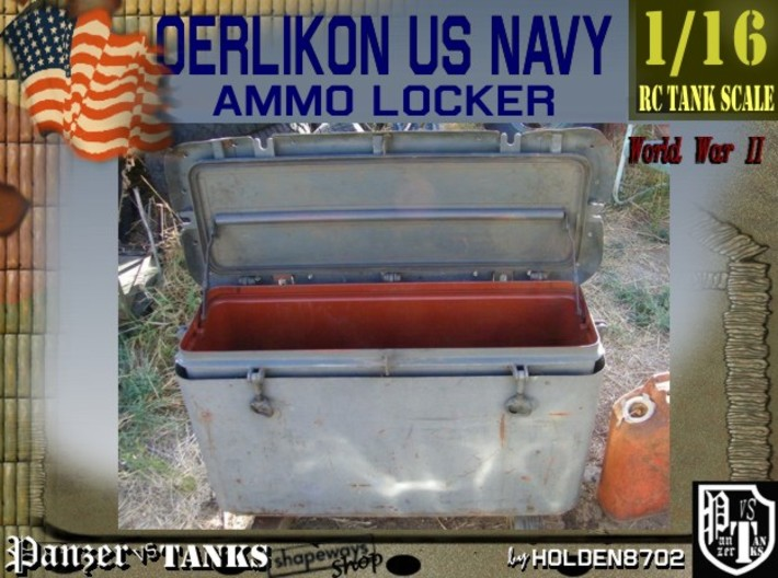 1-16 Oerlikon US Navy Ammo Locker 3d printed