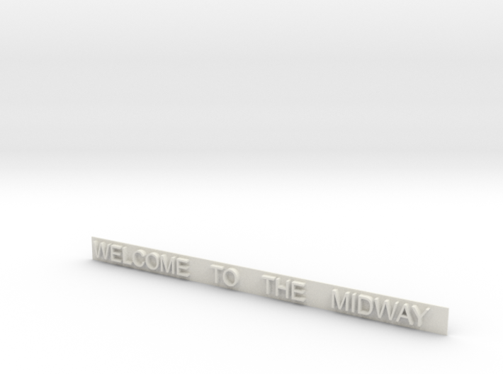 WELCOMETO THE MIDWAY Sign For Entrance Gate 3d printed