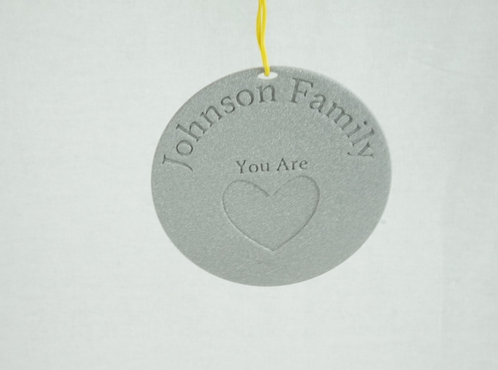 You Are Loved Johnson Family Ornament 3d printed Perfect ornament for holidays!